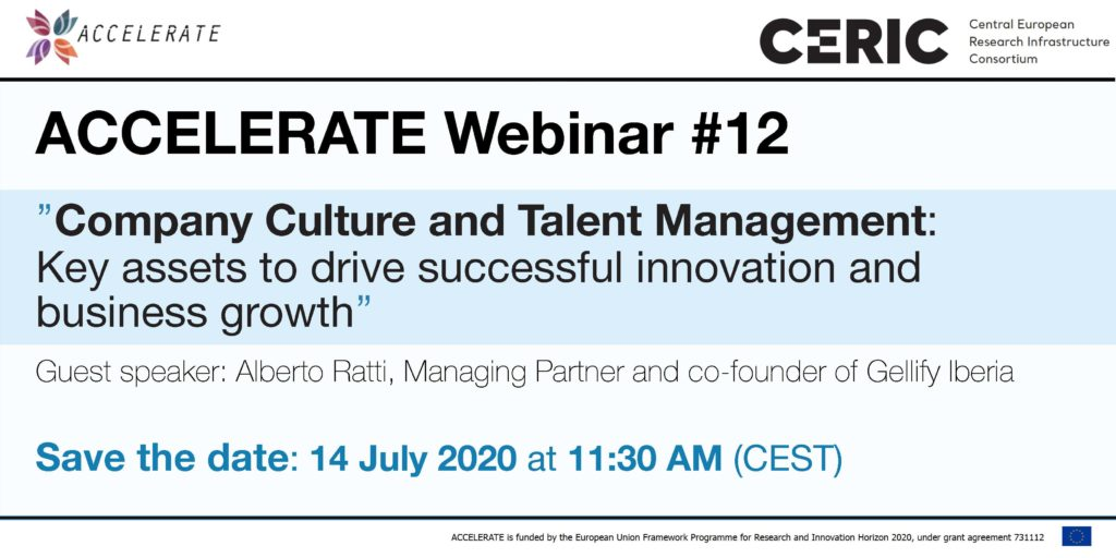 Save the date ► ACCELERATE Webinar #12: Company Culture and Talent Management: Key assets to drive successful innovation and business growth @ Online