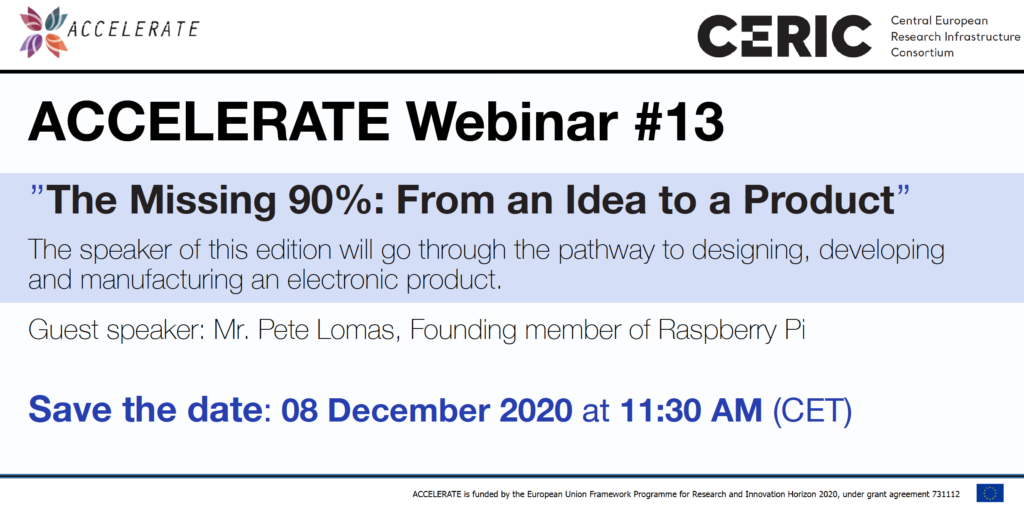 Save the date ►ACCELERATE webinar ''The Missing 90%: From an Idea to a Product''