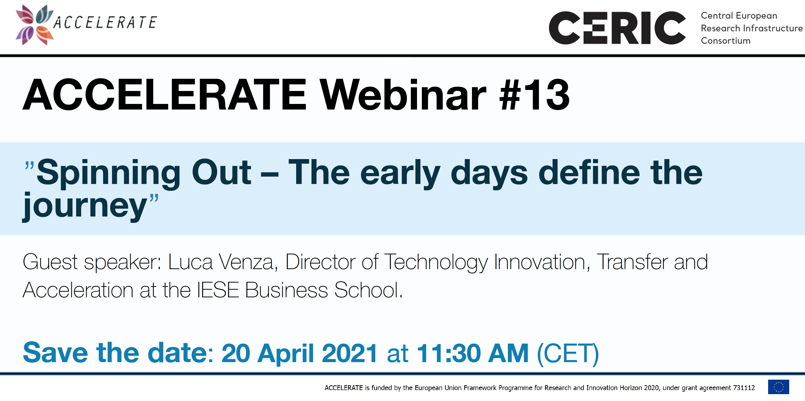 Save the date ► ACCELERATE Webinar #13: ''Spinning Out – The early days define the journey''